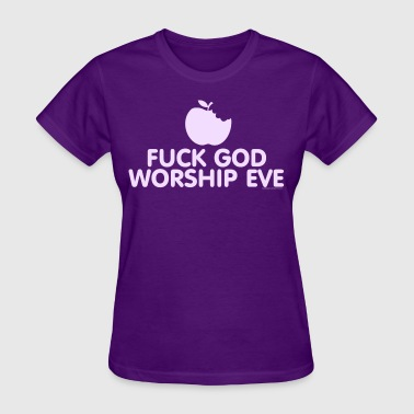 Fuck God Worship Eve - Purple - Women's T-Shirt