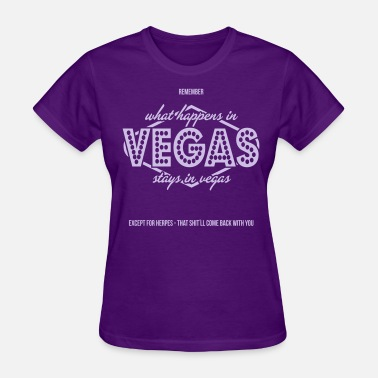 Whats Happening What Happens In Vegas - Women's T-Shirt