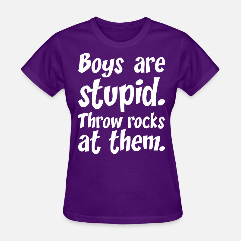 Boys T-Shirts - Boys Are Stupid Throw Rocks At Them - Women's T-Shirt purple