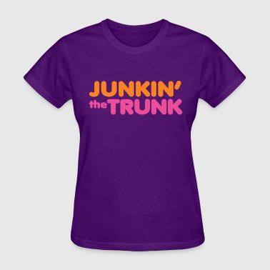 Dunkin Donuts Funny Junkin' the Trunk - Baby   - Women's T-Shirt