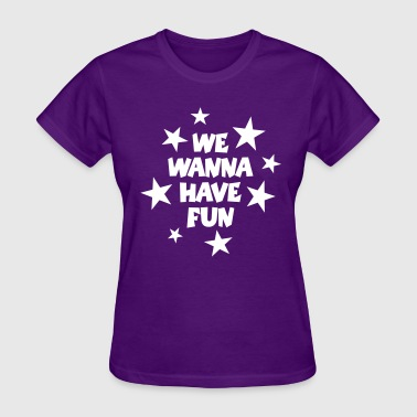 We Wanna Have Fun Stars (White) - Women's T-Shirt