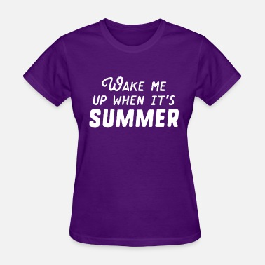 Wake Me-up Wake Me Up Summer - Women's T-Shirt