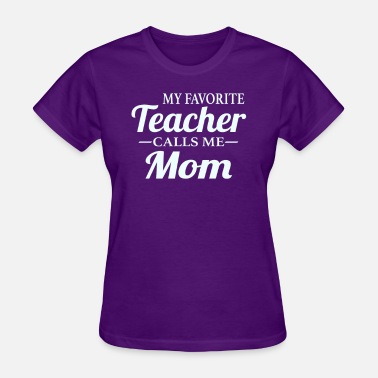 Mom Teacher Teacher Mom - Women's T-Shirt