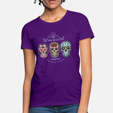 1d8b9ebb Mexico Day Of The Dead Sugar Skulls - Women's T-Shirt. Women's ...