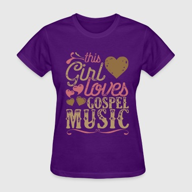 This Girl Loves Gospel - Women's T-Shirt