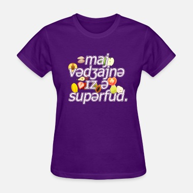 Cunnilingus Party Superfood My - 1 - Women's T-Shirt