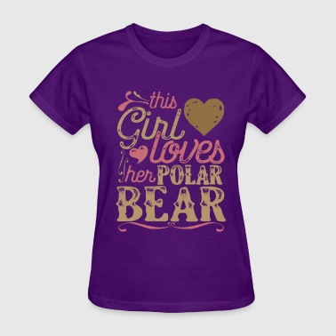 Girls Polar Bear This Girl Loves her Polar Bear - Women's T-Shirt