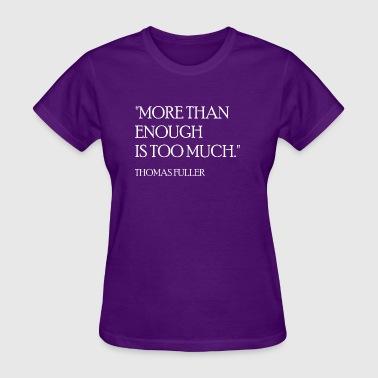 Thomas Fuller Quote (White) - Women's T-Shirt