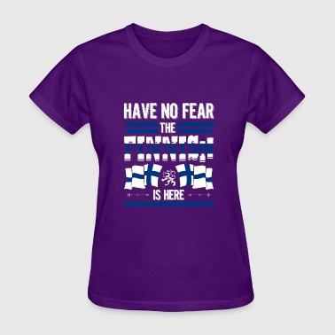 Country Shirt - Have No Fear the Finnish is Here - Women's T-Shirt