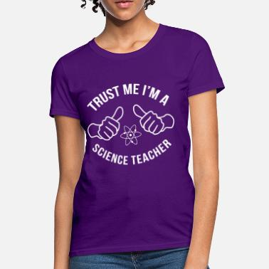 fc82bb9d0 trust_me_im_a_science_teacher - Women's ...