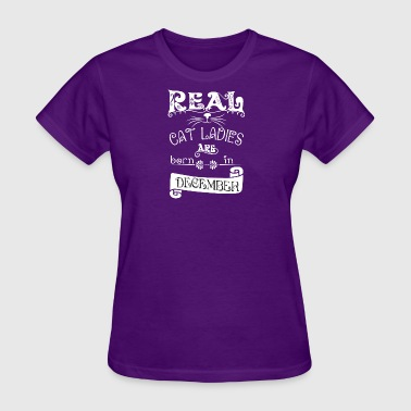 Cat Lover Born cat saying Real cat lady born in december - Women's T-Shirt
