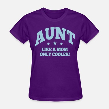 Cool Aunt cool aunt - Women's T-Shirt