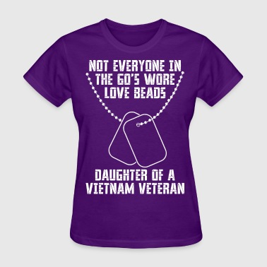 60s Not Everyone In The 60s Wore Love Beads Daughter - Women's T-Shirt