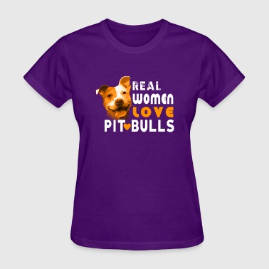 Pit Bull - Real Women Love Pit Bulls Pitbull - Women's T-Shirt