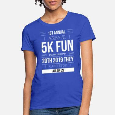 Storm Area 51 Funny Clothing Area 51 Funny Fun - Women's T-Shirt