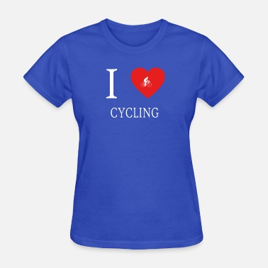 I Love Cycling I Love CYCLING - Women's T-Shirt