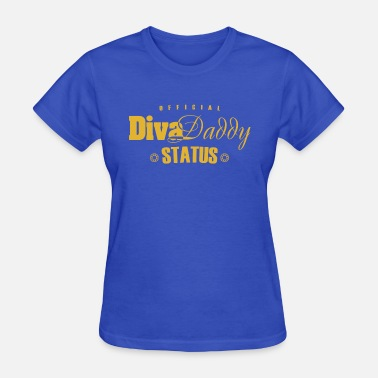 Diva Daddy Diva Daddy™ Status [GOLD] - Women's T-Shirt