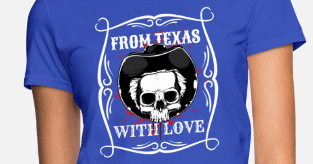 1e217a94 from Texas with love Women's T-Shirt | Spreadshirt