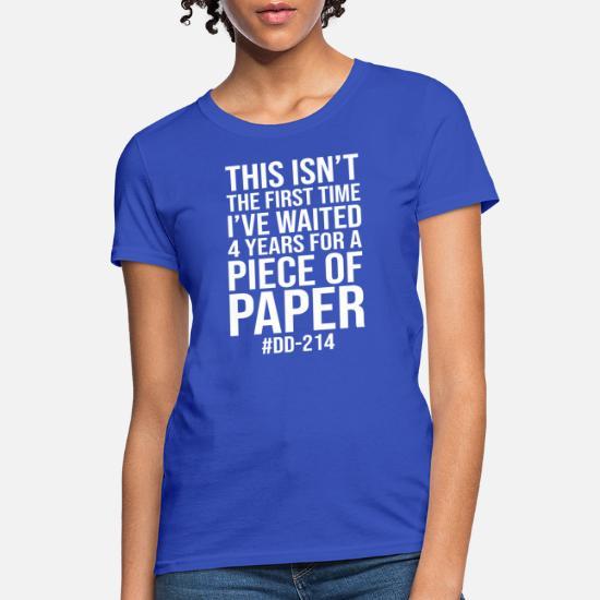 04e27d4c7 DD 214 MILITARY alumni FUNNY GIFT FREEDOM PAPER Women's T-Shirt ...