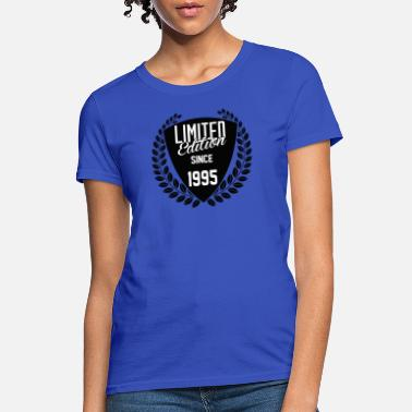 1995 Limited Edition Limited Edition Since 1995 - Women's T-Shirt