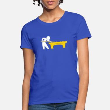 Billiards Player Pool Table A Pool Player Is On The Pool Table - Women's T-Shirt