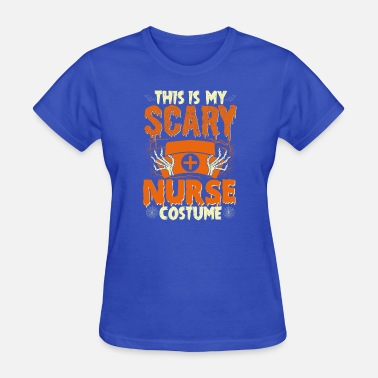Nurse Costume scary halloween costumes for Nurse - Women's T-Shirt