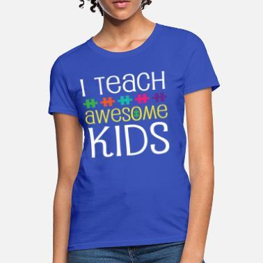 Autism Support Autism Teacher Awareness Support - Women's T-Shirt