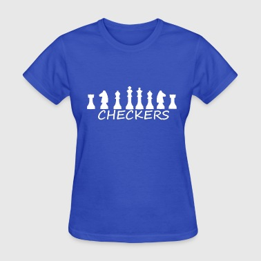 Checker Chess Board Wrong Checkers Chess - Women's T-Shirt