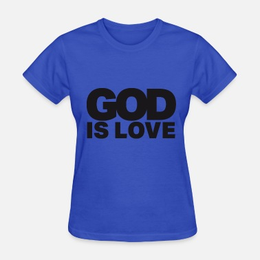 Letter To God God Is Love - Ivy Design (Black Letters) - Women's T-Shirt