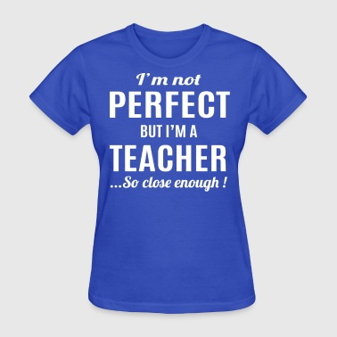 Sayings Teacher Teacher - Women's T-Shirt