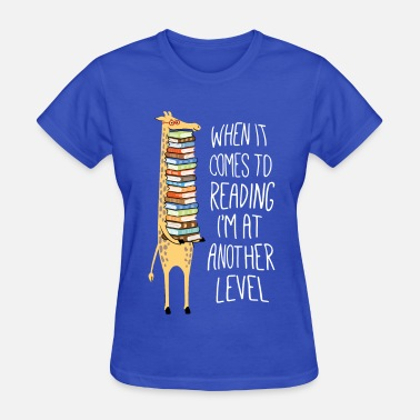 Another Level Reading at another level - Women's T-Shirt