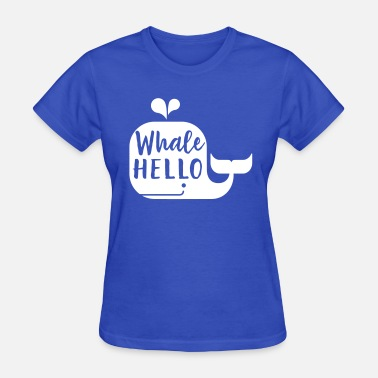 Whale Hello There Whale Hello - Women's T-Shirt