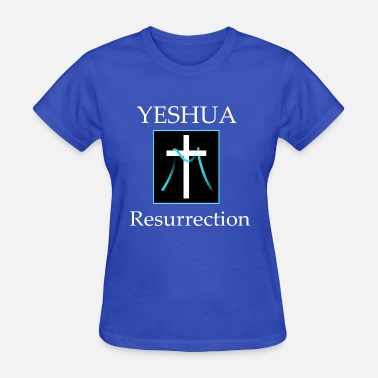 Resurrection Yeshua Resurrection - Women's T-Shirt