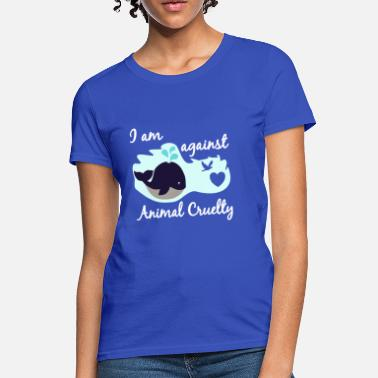 Protection animal cruelty protection nature natural reserve - Women's T-Shirt