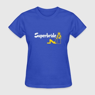 Super Bride Super Bride! - Women's T-Shirt