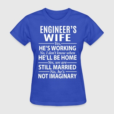 Engineer's Wife - Women's T-Shirt