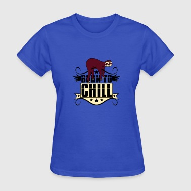 chill relax calm cozy sloth lazy slow recover holi - Women's T-Shirt