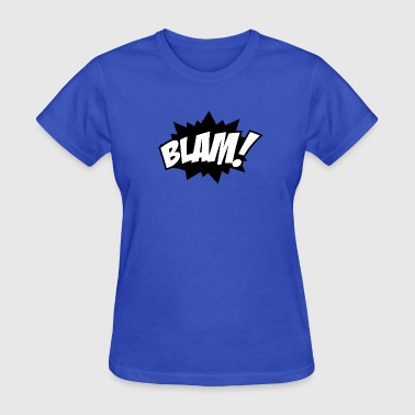 Blam comic book sound effect - Women's T-Shirt