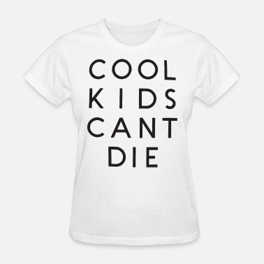 Crop Kids Cool Kids Cant Die Crop Top Tank Tumblr Cropped Ca - Women's T-Shirt