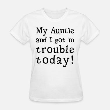 Autism Christmas my auntie and I got in trouble today autism atheis - Women's T-Shirt