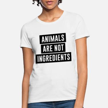 animals are not ingredients cow t shirts - Women's T-Shirt
