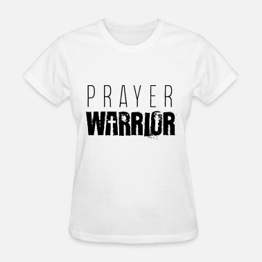 Christian Warrior Funny prayer warrior christian t shirts - Women's T-Shirt