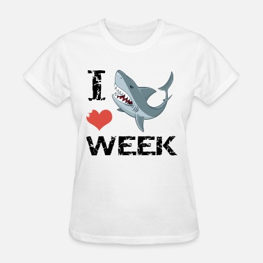 Shark Week Cool Sayings i love shark week shark - Women's T-Shirt