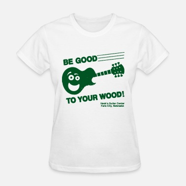 Electric Light Orchestra Funny Guitar Be Good To Your Wood Acoustic Guitar - Women's T-Shirt
