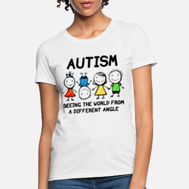 I See The World From A Different Angle Autism Seeing The World From A Different Angle Wom - Women's T-Shirt