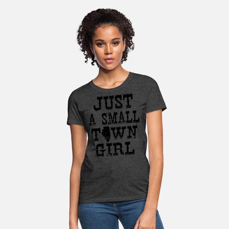 33641468295 just a small town girl black shirt for mens and wo Women's T-Shirt |  Spreadshirt