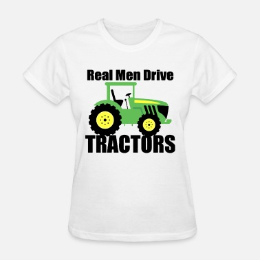 Sex Farmer real men drive treactor driver farmer farm - Women's T-Shirt