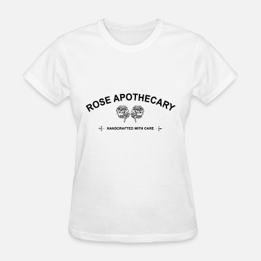 Rose rose apothecary friend t shirts - Women's T-Shirt