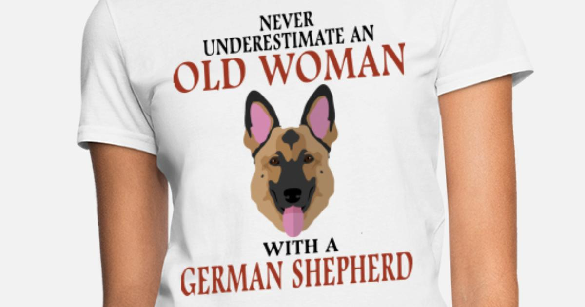 83bfce3e never underestimate an old woman with a german she Women's T-Shirt |  Spreadshirt