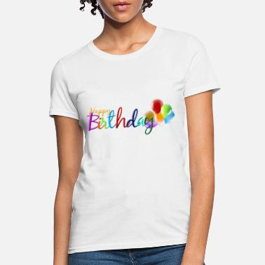 Happy Birthday - Women's T-Shirt